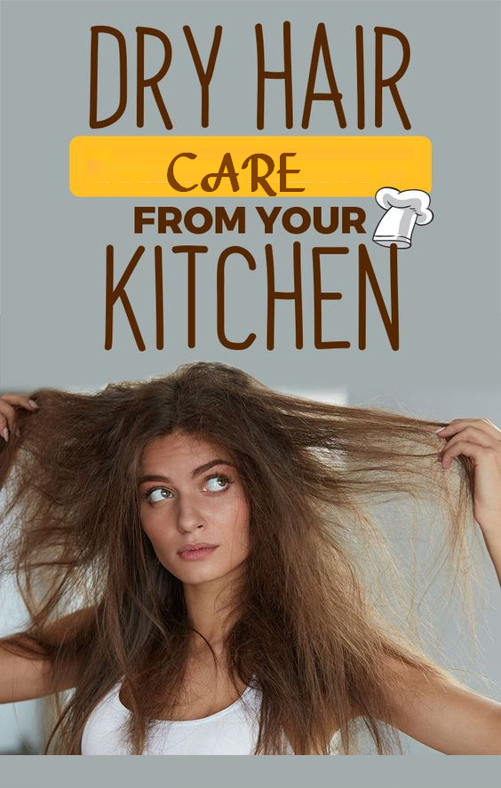 dry hair care from your kitchen