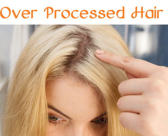 over processed hair