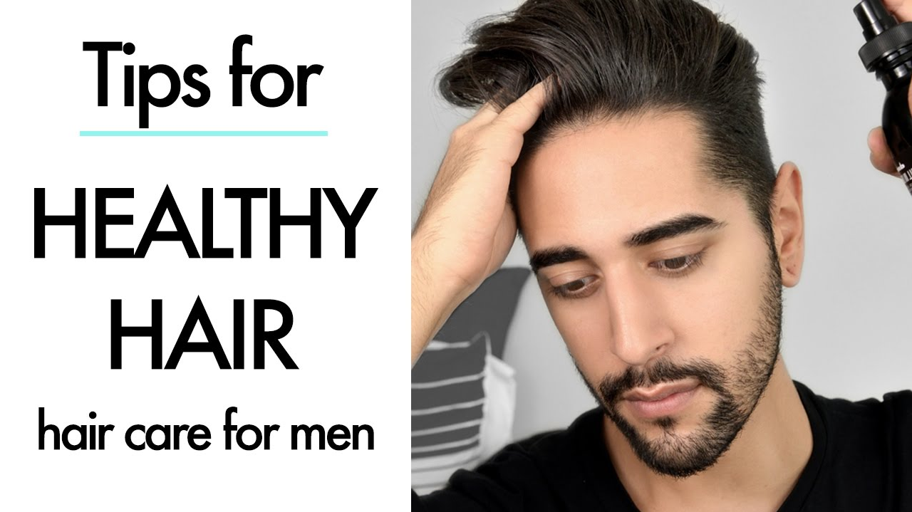 tips for healthy hair care for men