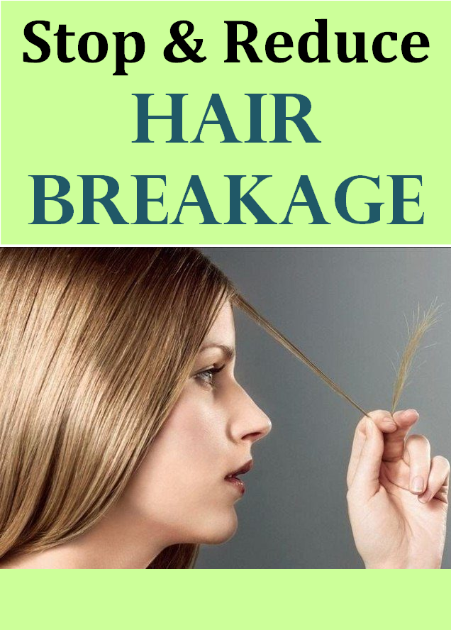 stop & reduce hair breakage
