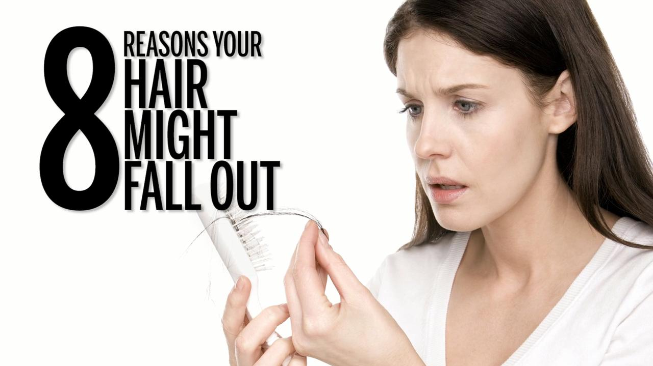 8 reasons your hair might fall out