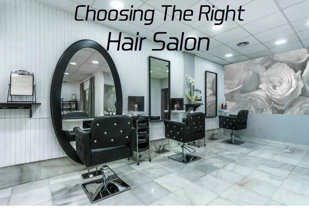 choosing the right hair salon