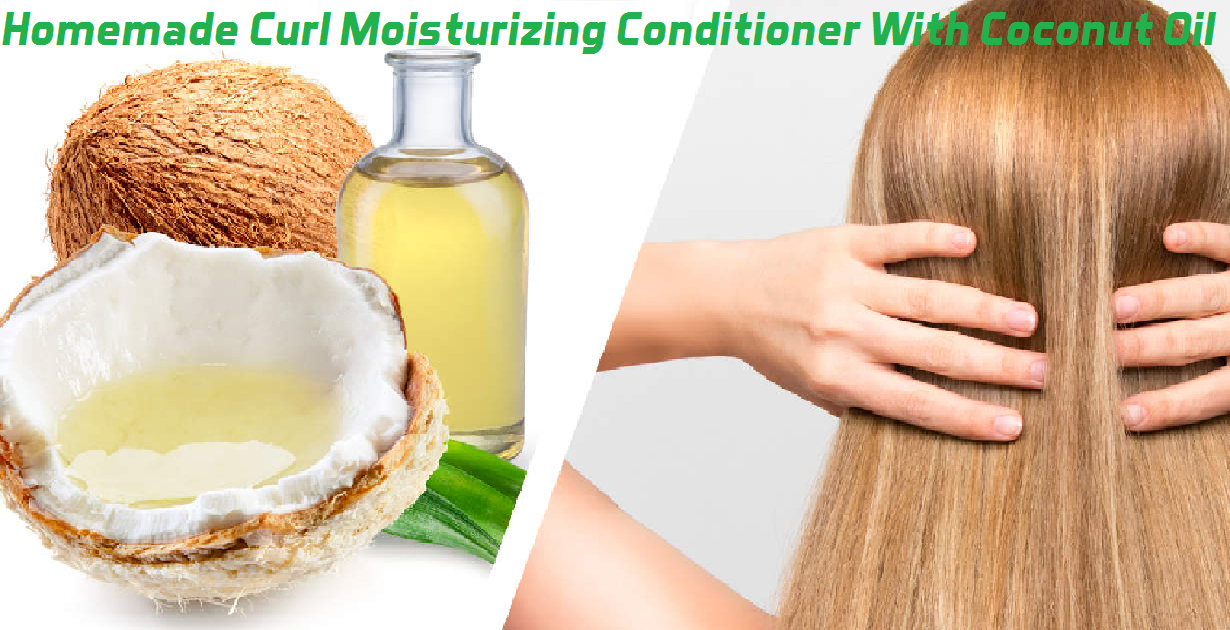 homemade curl moisturizing conditioner with coconut oil