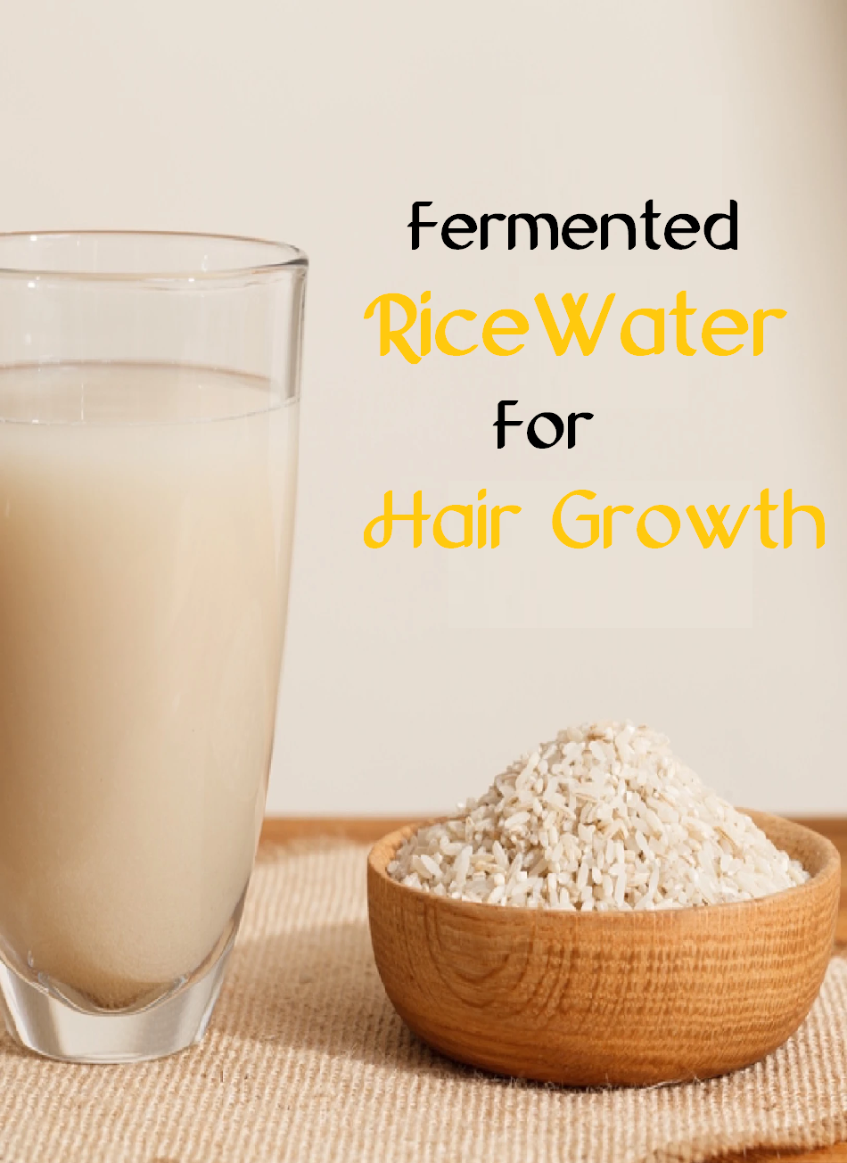 fermented rice water for hair growth