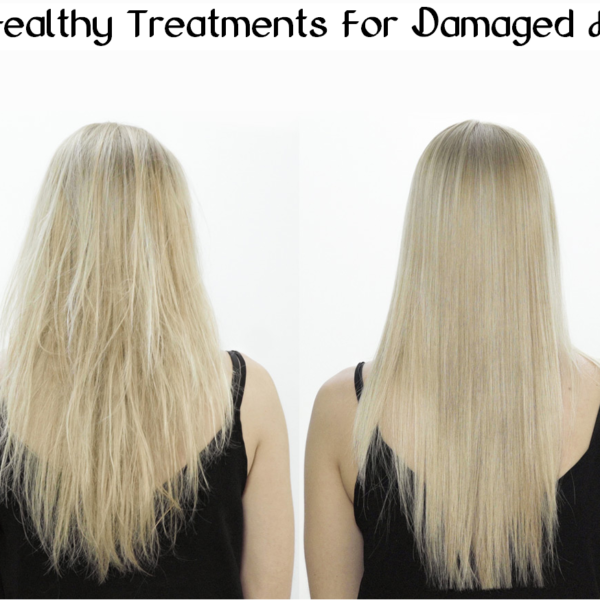 4 healthy treatments for damaged hair