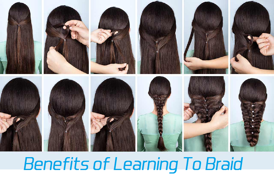 benefits of learning to braid.