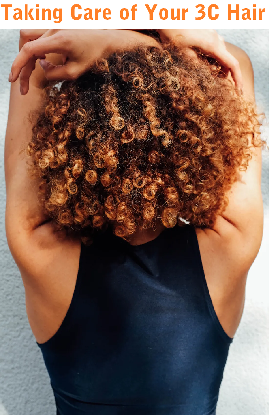 taking care of your 3c hair