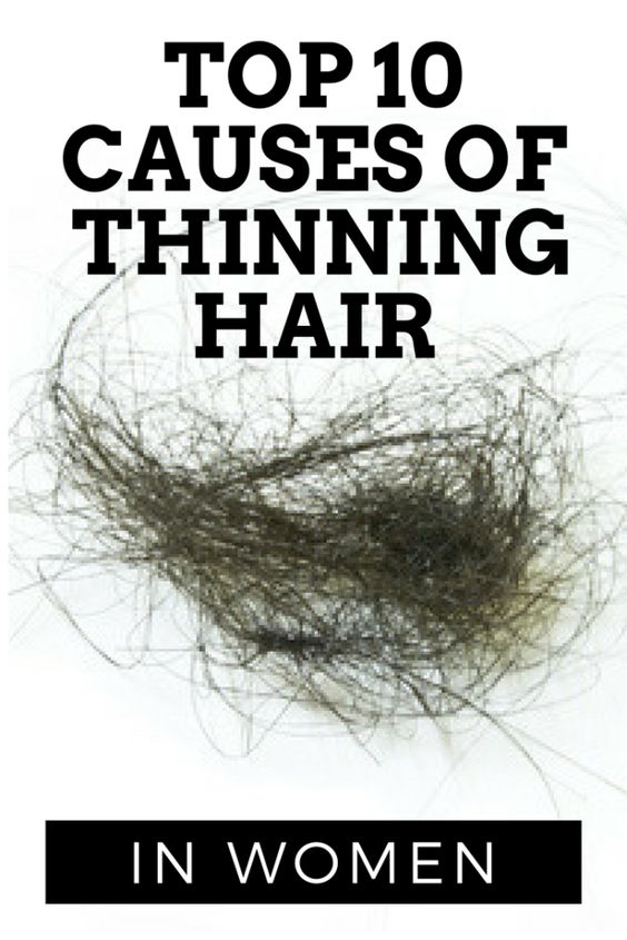 top 10 causes of thinning hair