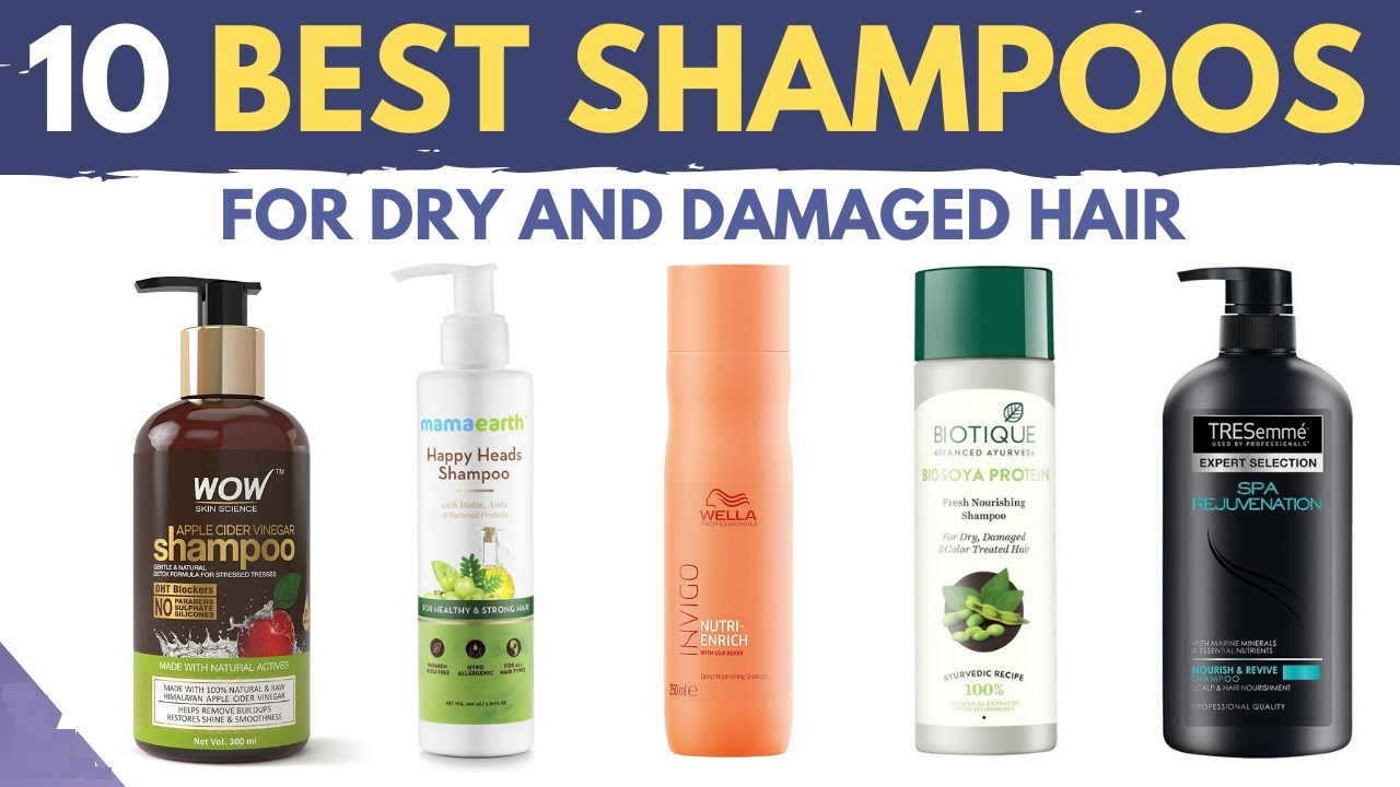 10 best shampoos for dry and damaged hair