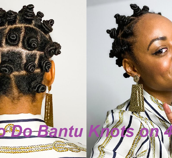 how to do bantu knots for 4c hair